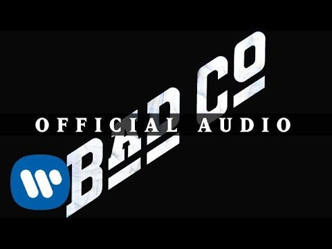 Bad Company - Can't Get Enough (Official Audio)