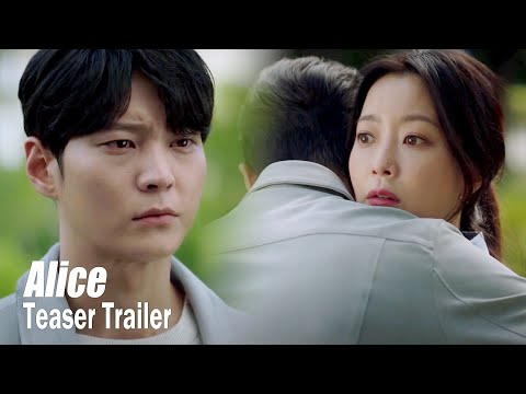 "[AliceㅣTeaser Trailer] ""I'll make sure to find her and protect her"""