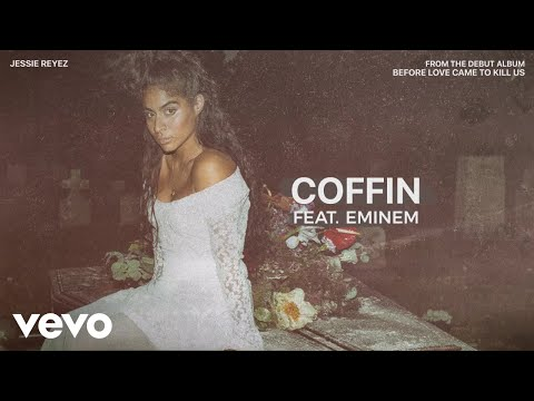 Jessie Reyez - COFFIN (Audio) ft. Eminem