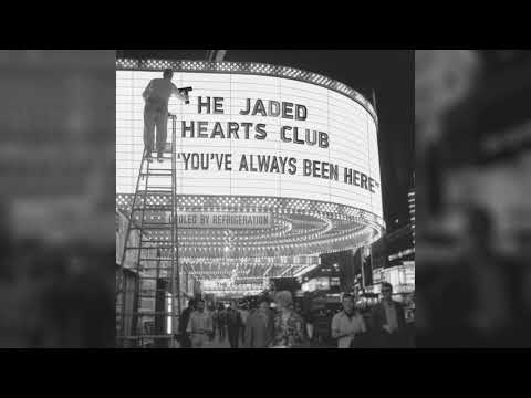 The Jaded Hearts Club - Have Love Will Travel (Official Audio)