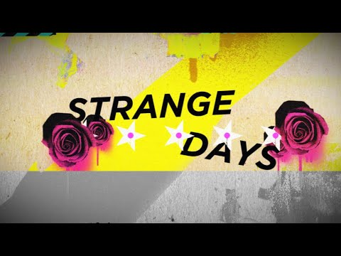 The Struts - Strange Days with Robbie Williams (Official Lyric Video)