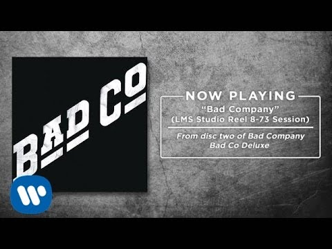 "Bad Company - ""Bad Company"" (LMS Studio Reel 8-73 Session) (Official Audio)"