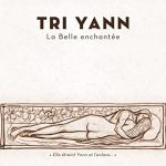 Tri Yann: La Belle Enchantée