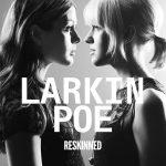 Larkin Poe: ResKINed