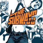 The Subways: The Subways