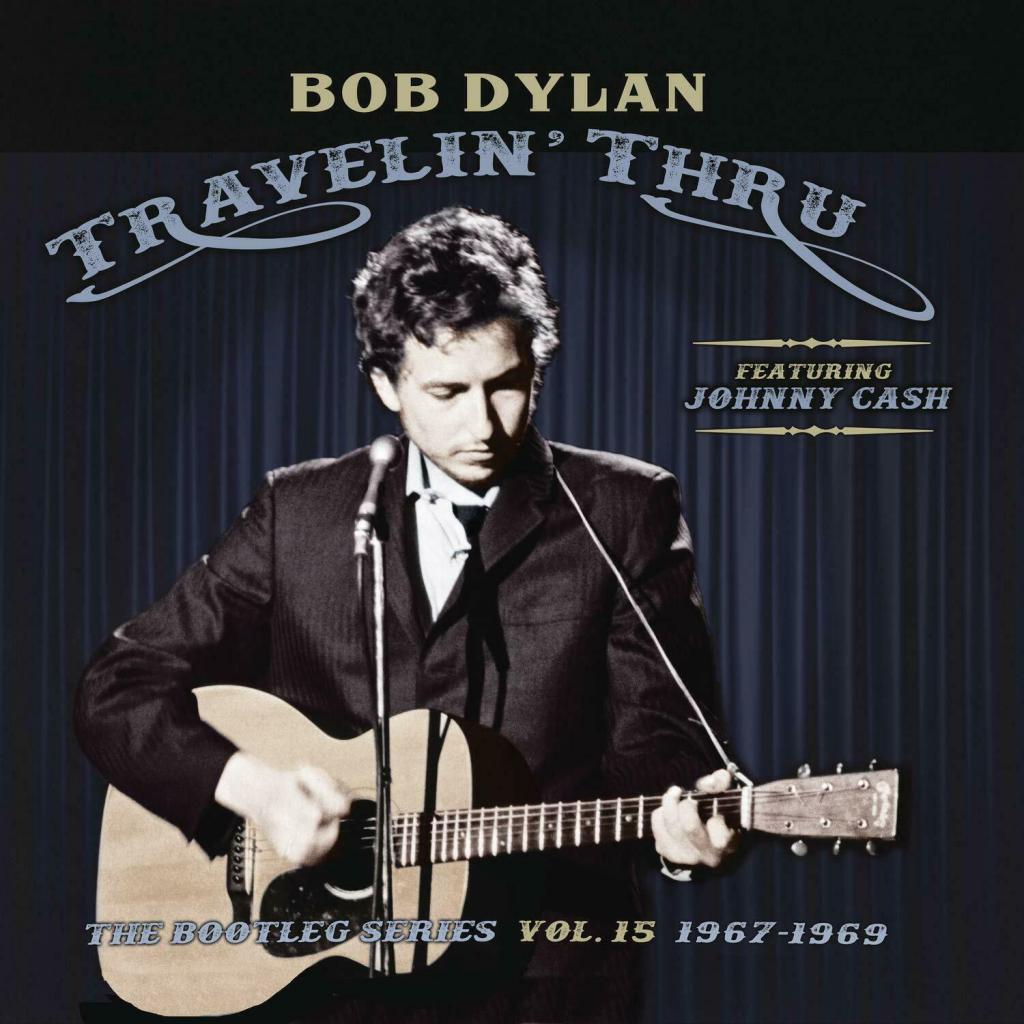 Musik: Bob Dylan (featuring Jonny Cash) – Travelin' Thru (2019)