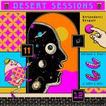 Dessert Sessions 11 & 12 (Josh Homme)