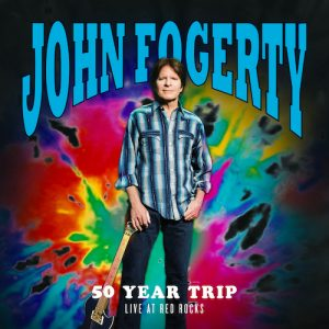 John Fogerty - 50 Year Trip. Live At Red Rocks (live) (2020)