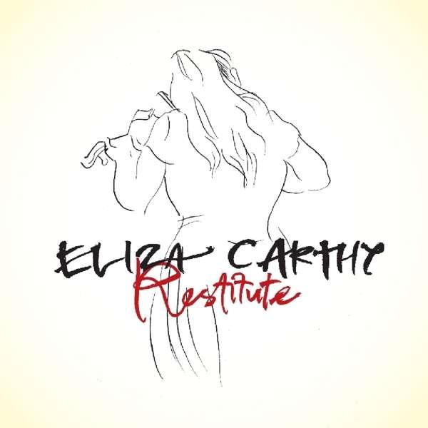 Eliza Carthy - Restitute (2019)