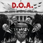 080% – D.O.A. – Treason