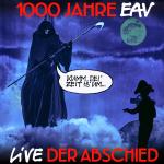 EAV – 1000 Jahre EAV Live