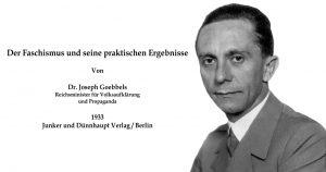 Was ist Faschismus? Ein Gastbeitrag von Joseph Goebbels